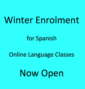 Winter Enrolment for Online Spanish Classes Open Now